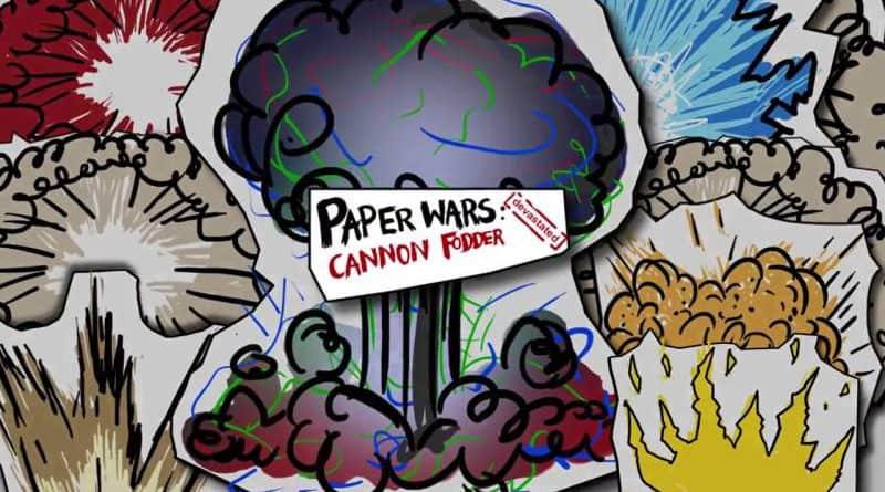 Paper Wars Cannon Fodder Devastated
