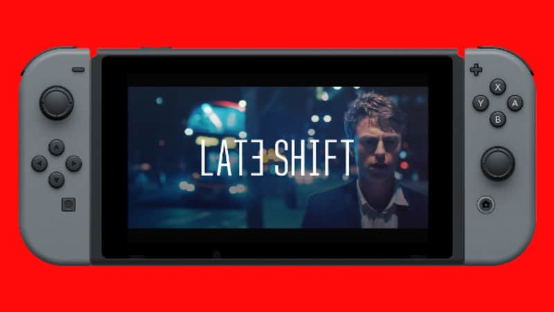 Late Shift Nintendo Switch