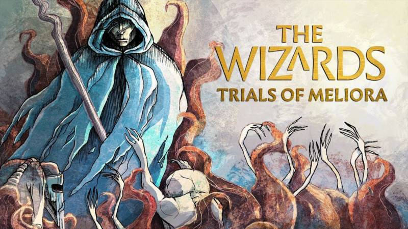 The Wizards: Trials of Meliora