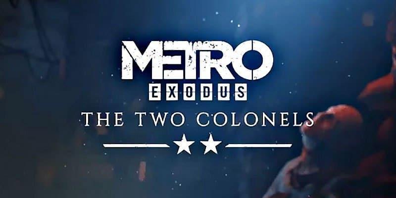Metro Exodus The Two Colonels
