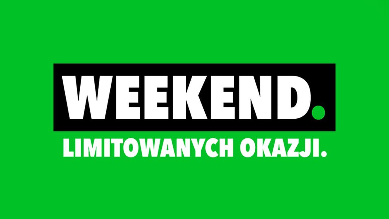 Weekend Limitowanych Okazji