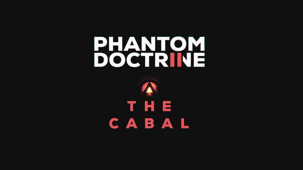 Phantom Doctrine 2 The Cabal