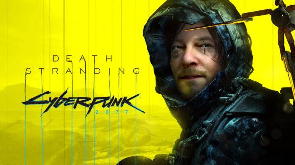 Dead Stranding Cyberpunk 2077