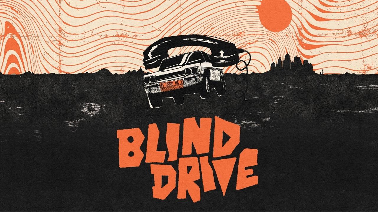 Blind Drive