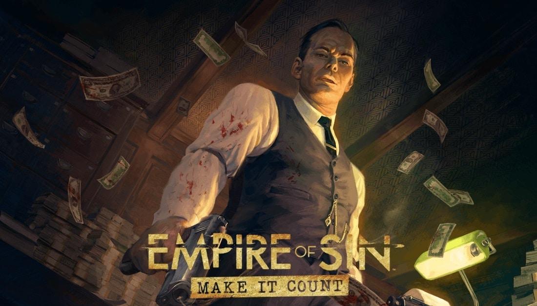 Empire Of Sin Make It Count Zapowiedź