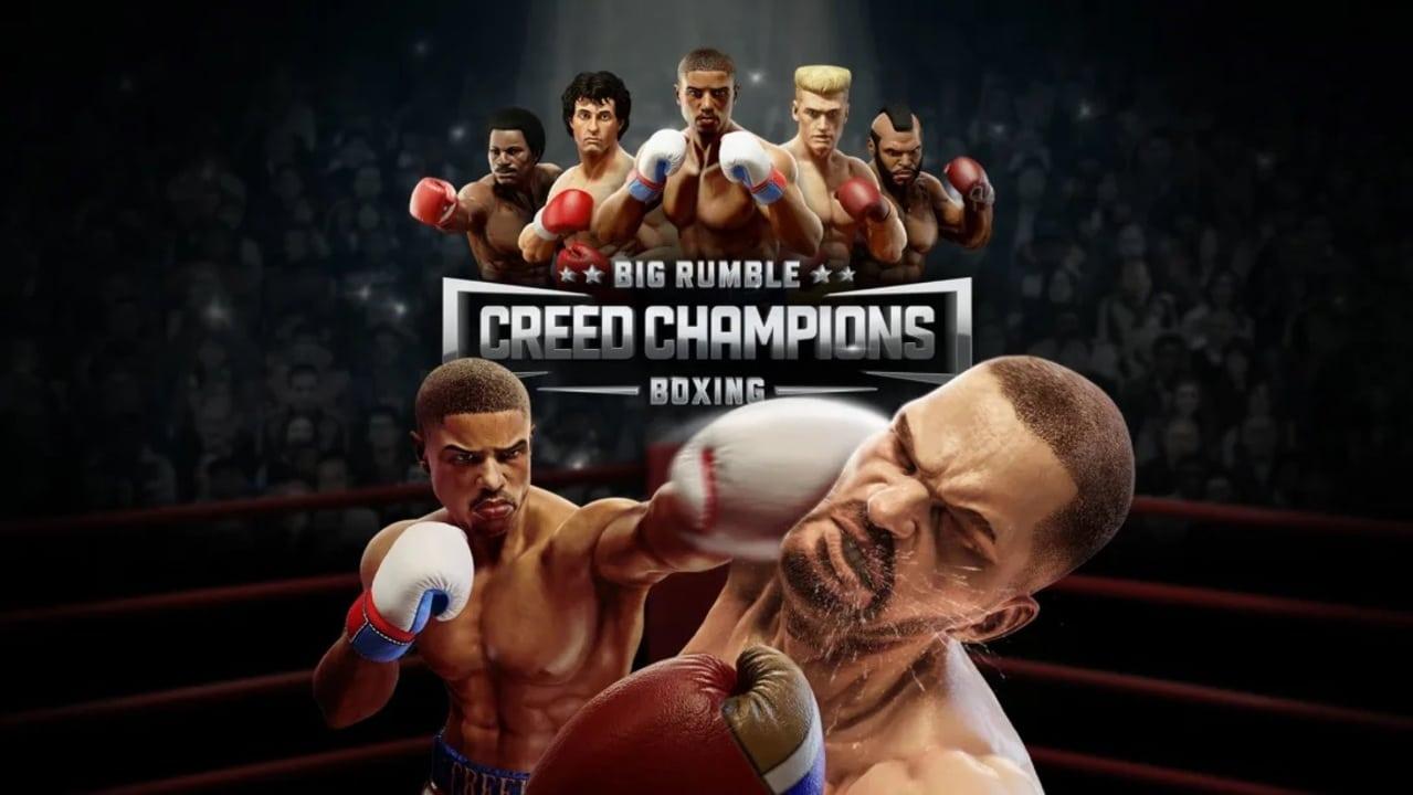 Big Rumble Boxing Creed Champions (1)