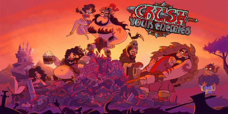 Crush Your Enemies art