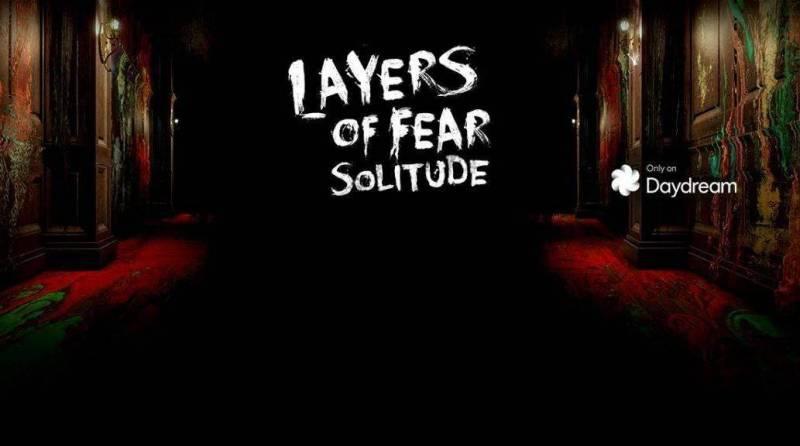 Layers of Fear Solitude e1480601503520